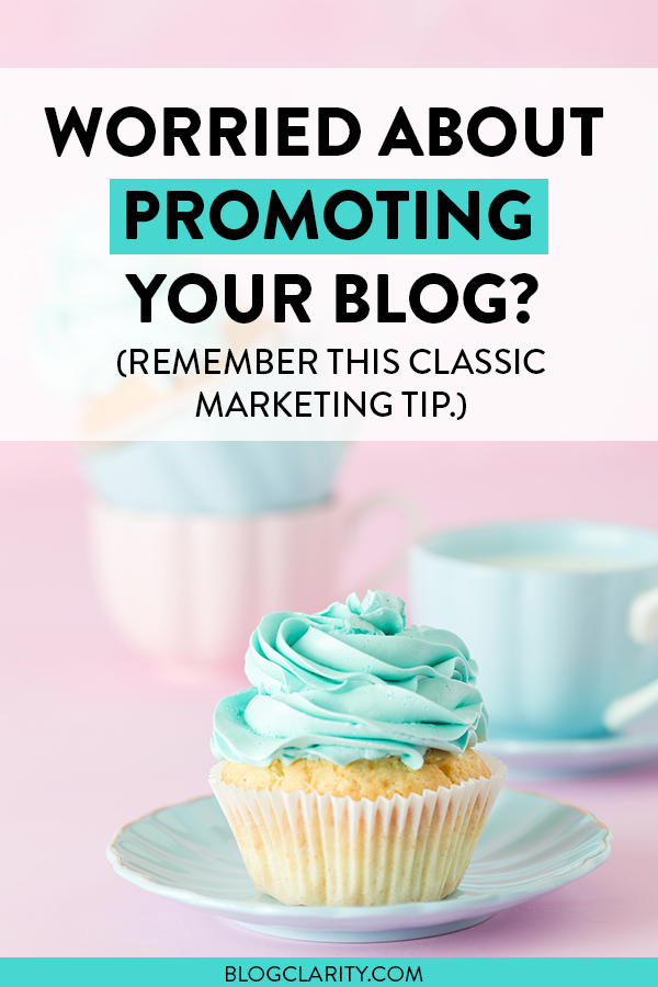 Are you hesitant to promote your blog or online business? Whether you have products or just blog posts to promote on social media, get over the worry of promoting your blog by using this classic marketing tip. #blogpromotion #bloggingtips #entrepreneurs #promoteblog #increasetraffic